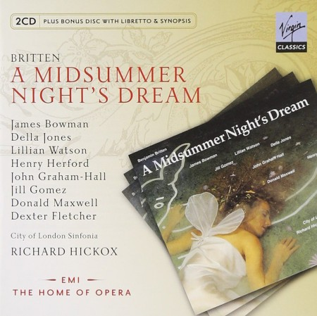 James Bowman, Jill Gomez, Lillian Watson, Della Jones, Donald Maxwell, Henry Herford, City of London Sinfonia, Richard Hickox: Britten: A Midsummer Night's Dream - CD