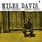 Miles Davis, Milt Jackson: Miles Davis & Milt Jackson Quintet/Sextet - Plak