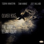 Olivier Boge: The World Begins Today - CD