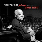Sidney Bechet: Plays Sidney Bechet + 4 Bonus Tracks! (Images by Iconic Jazz Photographer Francis Wolff) - Plak