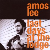 Amos Lee: Last Days At The Lodge - CD