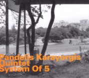 Pandelis Karayorgis: System of 5 - CD