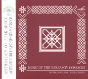 Çeşitli Sanatçılar: Anthology of Folk Music: Music of the Nekrasov Cossacks - CD
