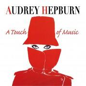 Çeşitli Sanatçılar, Audrey Hepburn: Audrey Hepburn: A Touch Of Music - CD