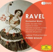 Berliner Philharmoniker, Pierre Boulez, Rundfunkchor Berlin: Ravel: Orchestral Works - CD