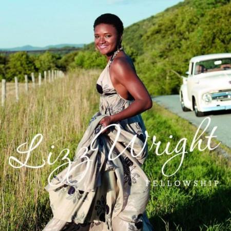 Lizz Wright: Fellowship - CD