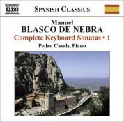 Pedro Casals: Blasco De Nebra, M.: Keyboard Sonatas (Complete), Vol. 1 - CD