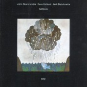 John Abercrombie, Dave Holland, Jack DeJohnette: Gateway - CD