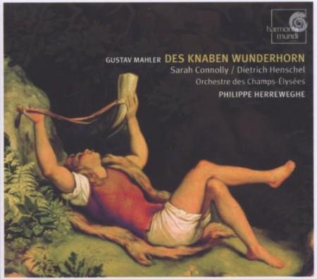 Sarah Connolly, Dietrich Henschel, Philippe Herreweghe: Mahler: Des Knaben Wunderhorn - CD