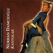 Nurhan Damcıoğlu: Kantolar - CD