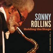 Sonny Rollins: Holding the Stage - On the Road Vol.4 - CD