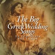 Çeşitli Sanatçılar: The Big Greek Wedding Song - CD