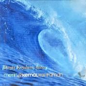 Metin & Kemal Kahraman: Deniz Koydum Adını - CD