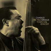 Charles Mingus: The 1962 Town Hall Concert - Plak