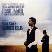 Nick Cave, Warren Ellis: The Assassination Of Jesse James By The Coward Robert Ford (Music From The Motion Picture) - Plak