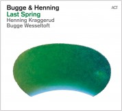 Bugge Wesseltoft, Henning Kraggerud: Last Spring - CD