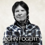 John Fogerty: Wrote a Song for Everyone - CD