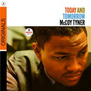 McCoy Tyner: Today And Tomorrow - CD