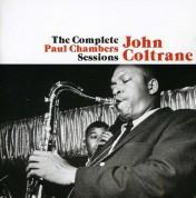 John Coltrane: The Complete Paul Chambers Sessions + 1 Bonus Track - CD