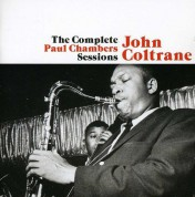 John Coltrane: The Complete Paul Chambers Sessions + 1 Bonus Track - CD
