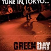 Green Day: Tune in Tokyo - Plak