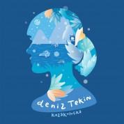 Deniz Tekin: Kozakuluçka - CD