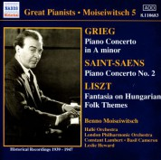 Grieg / Saint-Saens: Piano Concertos / Liszt: Hungarian Fantasy (Moiseiwitsch, Vol. 5) (1939-1947) - CD
