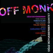 Oğuz Büyükberber: Off Monk - CD