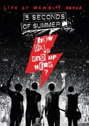 5 Seconds Of Summer: How Did We End Up Here? - Live At Wembley Arena - DVD