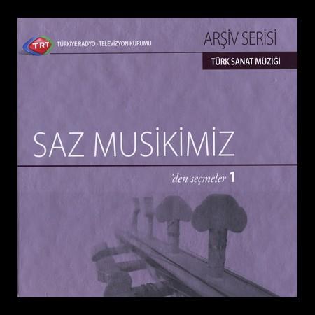 Çeşitli Sanatçılar: TRT Arşiv Serisi 4 - Saz Muskimizden Seçmeler 1 - CD