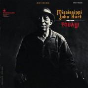 Mississippi John Hurt: Today! - Plak