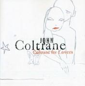 John Coltrane: Coltrane For Lovers - CD