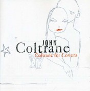 John Coltrane: Coltrane For Lovers - CD