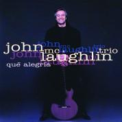 John McLaughlin: Que Alegria - CD