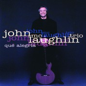 John McLaughlin: Que Alegria - CD