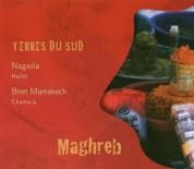 Naguila Ensemble, Bnet Marrakech: Terres Du Sud: Hallel / Chama'a - CD