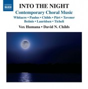 David N. Childs, Vox Humana: Into the Night: Contemporary Choral Music - CD