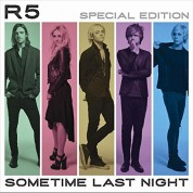 R5: Sometime Last Night - CD