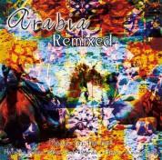 Çeşitli Sanatçılar: Arabia Remixed - CD