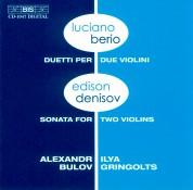 Alexandr Bulov, Ilya Gringolts: Berio and Denisov - Music for two violins - CD