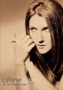 Celine Dion: On Ne Change Pas - DVD
