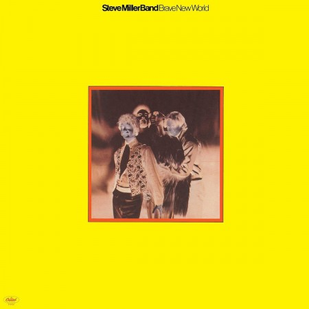 Steve Miller Band: Brave New World - Plak