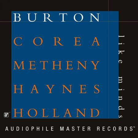 Burton, Corea, Metheny, Haynes, Holland: Like Minds - Plak