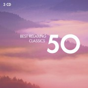 Çeşitli Sanatçılar: 50 Best Relaxing Classics - CD
