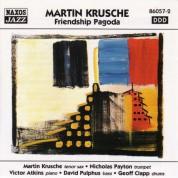 Martin Krusche: Krusche, Martin: Friendship Pagoda - CD