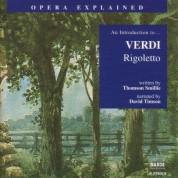 Opera Explained: Verdi - Rigoletto - CD