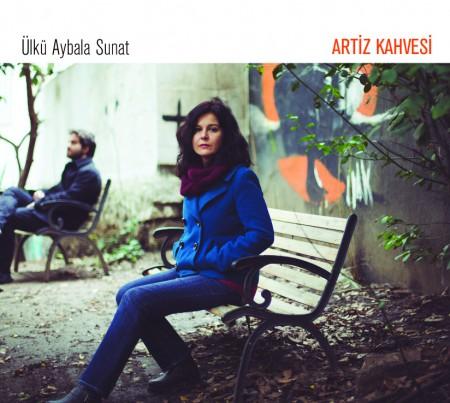 Ülkü Aybala Sunat: Artiz Kahvesi - CD