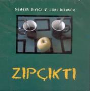 Senem Diyici, Lari Dilmen: Zıp Çıktı - CD