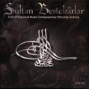 Çeşitli Sanatçılar: Sultan Bestekarlar - CD