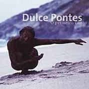 Dulce Pontes: O Primeiro Canto - CD